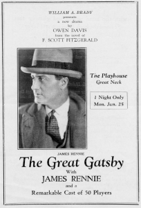 In 1925, The Great Gatsby was performed at the Playhouse.
