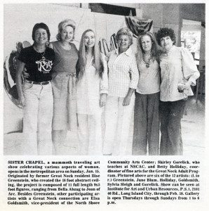 This article appeared in the Great Neck Record when The Sister Chapel was first shown in 1978.